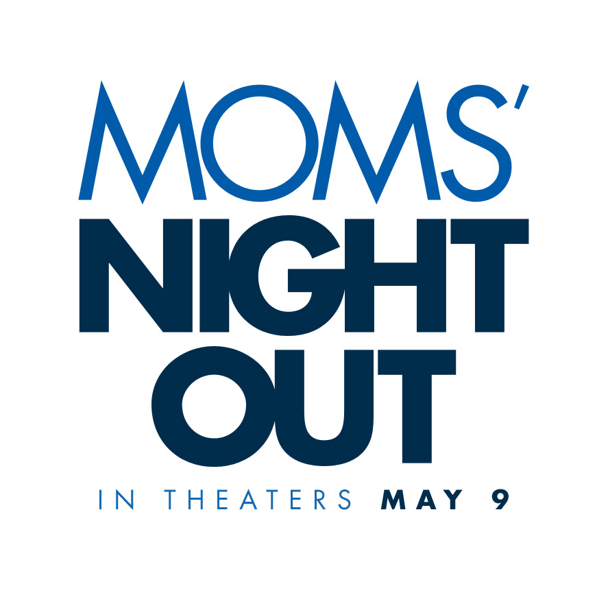'Mom's Night Out' must see movie!